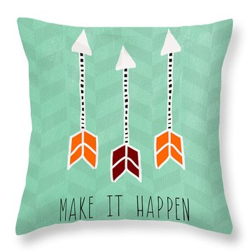 Make It Happen Throw Pillow by Linda Woods
