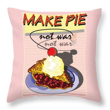 Make Cheery Pie Not War Throw Pillow