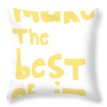 Make The Best Of It- Yellow And White Throw Pillow