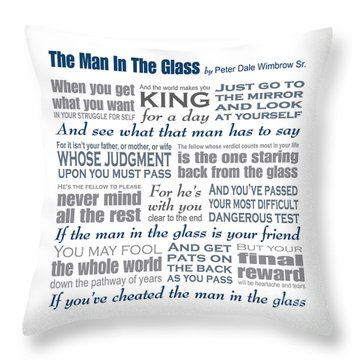 Man In The Glass Poem Throw Pillow by Ginny Gaura