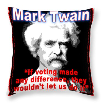 Mark Twain On Voting Throw Pillow