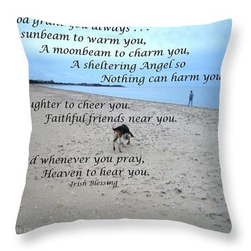 May God Grant You Always Throw Pillow