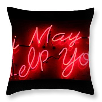 May I Help You Throw Pillow