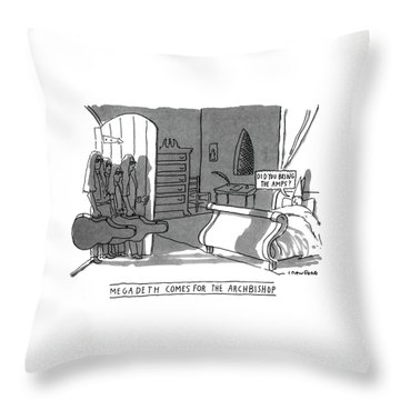 Megadeath Comes For The Archbishop 'did You Bring Throw Pillow