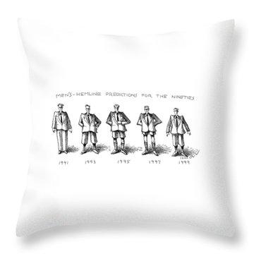 Men's-hemline Predictions For The Nineties Throw Pillow