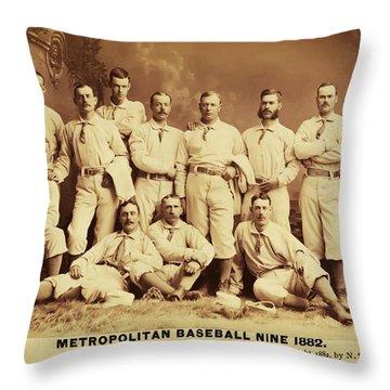Metropolitan Baseball Nine Team In 1882 Throw Pillow by Bill Cannon