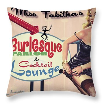 Miss Tabithas Burlesque Parlor Throw Pillow by Cinema Photography