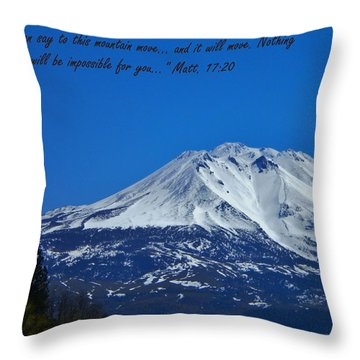 Mountains Shall Move... Throw Pillow