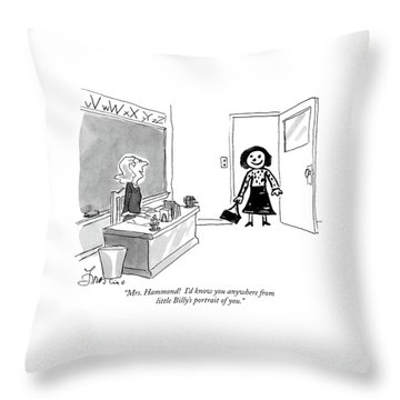 Mrs. Hammond  I'd Know You Anywhere From Little Throw Pillow