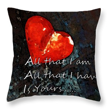 My All - Love Romantic Art Valentine's Day Throw Pillow by Sharon Cummings