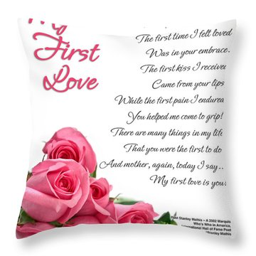 My First Love Poetry Art Print Throw Pillow by Stanley Mathis