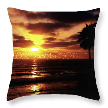 My Lord And My God Throw Pillow by Sharon Soberon