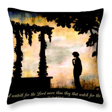 My Soul Waiteth On The Lord Throw Pillow