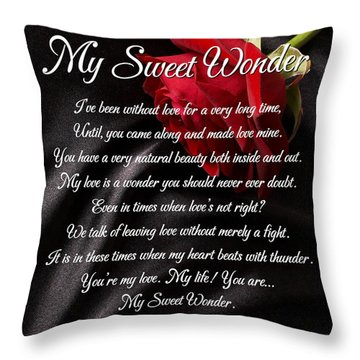 My Sweet Wonder Poetry Art Throw Pillow by Stanley Mathis