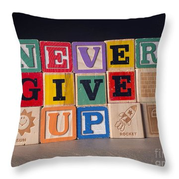 Never Give Up Throw Pillow by Art Whitton