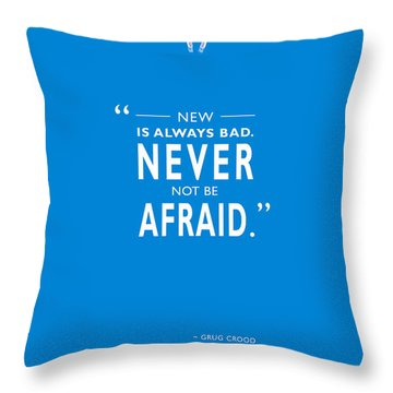 Never Not Be Afraid Throw Pillow by Mark Rogan