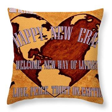 New Era On Earth A New Begining Throw Pillow by Georgeta  Blanaru
