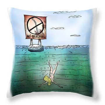 No Grasping Throw Pillow