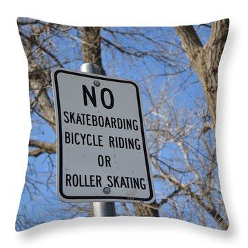 No Skating Throw Pillow