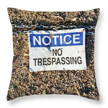 No Trespassing Sign On Ground Throw Pillow