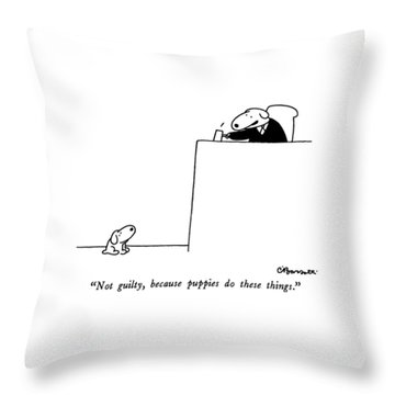 Not Guilty, Because Puppies Do These Things Throw Pillow by Charles Barsotti