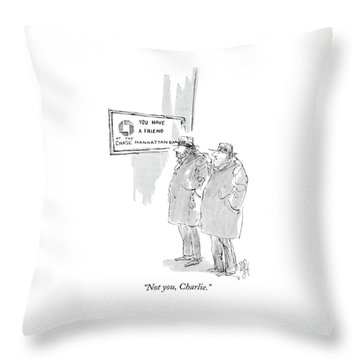 Not You, Charlie Throw Pillow
