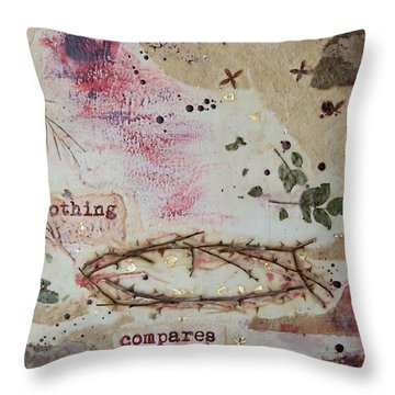 Nothing Compares Throw Pillow