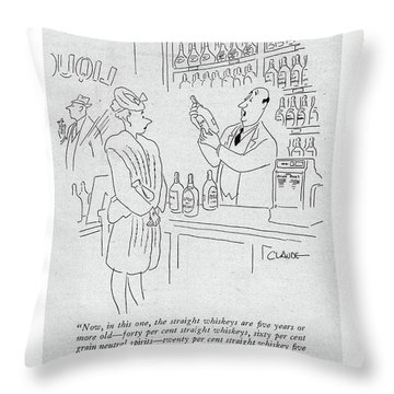 Now, In This One, The Straight Whiskeys Are ?ve Throw Pillow