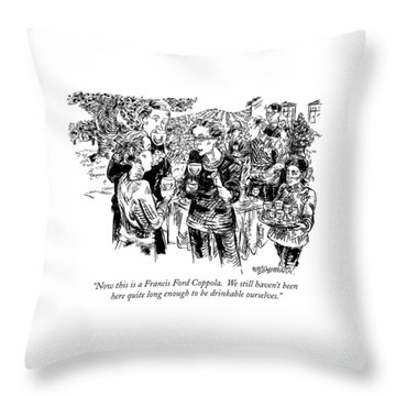 Now This Is A Francis Ford Coppola.  We Still Throw Pillow