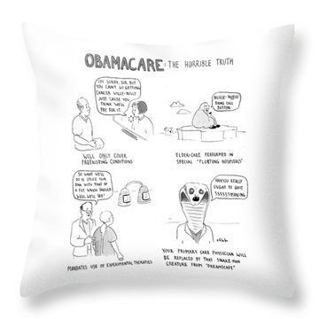 Obamacare The Horrible Truth Throw Pillow