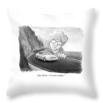 Oh, Christ - It's Your Mother Throw Pillow