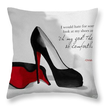 Oh My God Louboutin Throw Pillow by Rebecca Jenkins