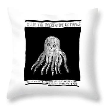 Ollie The Uncreative Octopus -- Favorite Animal: Throw Pillow