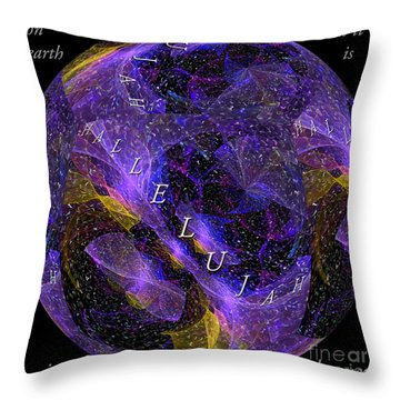 On Earth As It Is In Heaven Throw Pillow by Margie Chapman