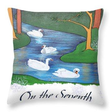 On The Seventh Day Of Christmas Throw Pillow by Tracey Harrington-Simpson