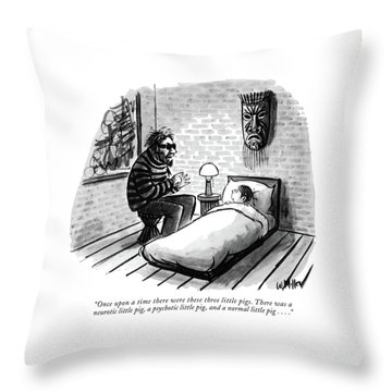 Once Upon A Time There Were These Three Little Throw Pillow