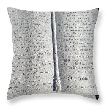 One Solitary Life Throw Pillow