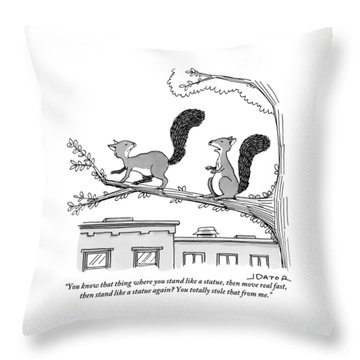 One Squirrel To Another Throw Pillow