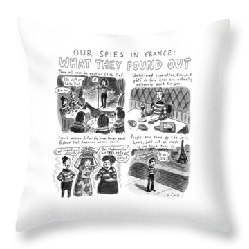 Our Spies In France:  What They Found Throw Pillow
