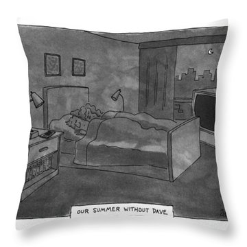 Our Summer Without Dave Throw Pillow