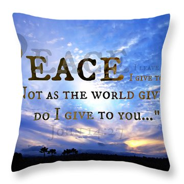 Peace I Give To You Throw Pillow
