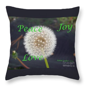 Peace Joy And Love Throw Pillow by Robin Coaker