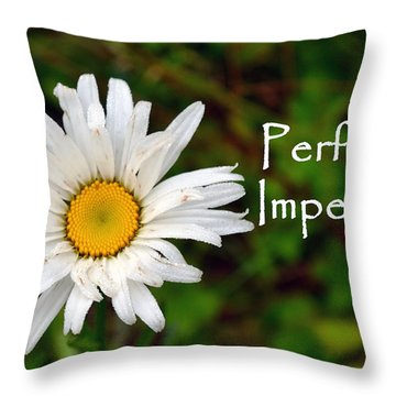 Perfectly Imperfect Daisy Flower Throw Pillow