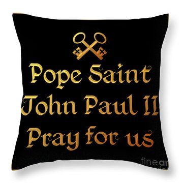 Throw Pillow featuring the digital art Pope Saint John Paul II Pray For Us by Rose Santuci-Sofranko