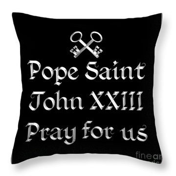 Throw Pillow featuring the digital art Pope Saint John Xxiii Pray For Us by Rose Santuci-Sofranko