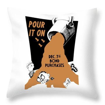 Pour It On December 7th Bond Purchases Throw Pillow by War Is Hell Store