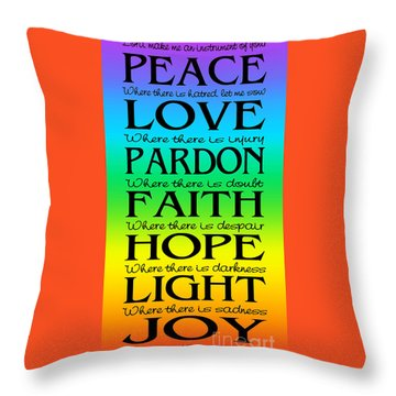 Prayer Of St Francis - Subway Style - Rainbow Throw Pillow by Ginny Gaura