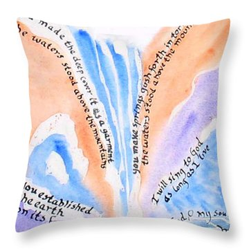 Psalm 104 Throw Pillow by Linda Feinberg