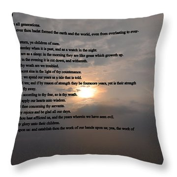 Psalm 90 Throw Pillow by Bill Cannon