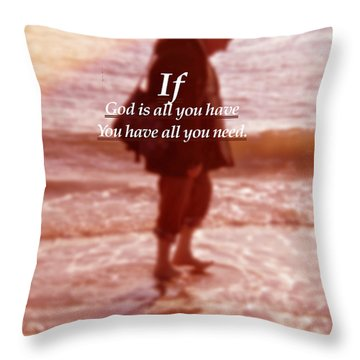 Throw Pillow featuring the photograph Psalm  John 14 8 by Joan Reese